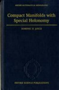 Compact Manifolds with Special Holonomy - Dominic David Joyce - cover