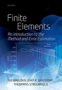 Finite Elements: An Introduction to the Method and Error Estimation - Ivo Babuska,John Whiteman,Theofanis Strouboulis - cover
