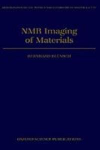 NMR Imaging of Materials - Bernhard Blumich - cover