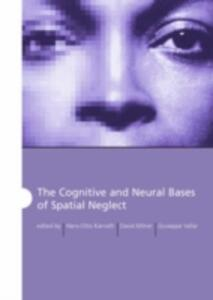 The Cognitive and Neural Bases of Spatial Neglect - cover
