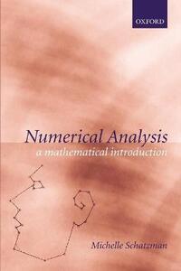 Numerical Analysis: A Mathematical Introduction - Michelle Schatzman,John Taylor - cover