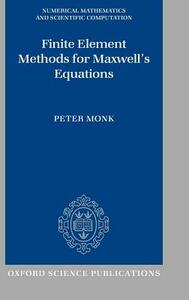 Finite Element Methods for Maxwell's Equations - Peter Monk - cover