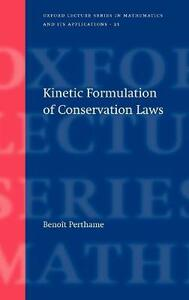 Kinetic Formulation of Conservation Laws - Benoit Perthame - cover