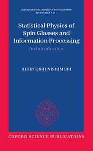 Statistical Physics of Spin Glasses and Information Processing: An Introduction - Hidetoshi Nishimori - cover