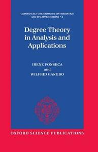 Degree Theory in Analysis and Applications - Irene Fonseca,Wilfrid Gangbo - cover