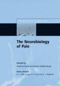 The Neurobiology of Pain: (Molecular and Cellular Neurobiology) - cover