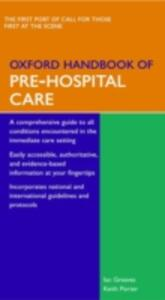 Oxford Handbook of Pre-Hospital Care - Ian Greaves,Keith Porter - cover
