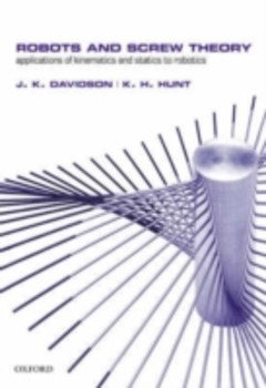 Robots and Screw Theory: Applications of kinematics and