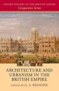 Architecture and Urbanism in the British Empire - cover