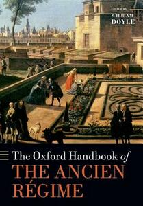 The Oxford Handbook of the Ancien Regime - cover