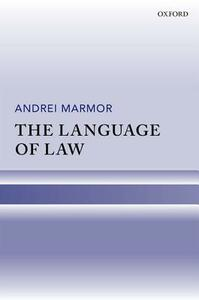 The Language of Law - Andrei Marmor - cover