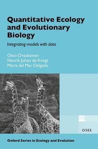 Quantitative Ecology and Evolutionary Biology: Integrating models with data - Henrik Johan De Knegt,Maria del Mar Delgado,Otso Ovaskainen - cover