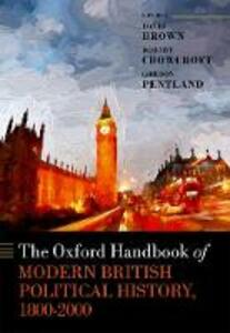 The Oxford Handbook of Modern British Political History, 1800-2000 - cover
