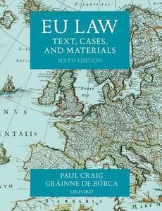 EU Law: Text, Cases, and Materials - Paul Craig,Grainne De Burca - cover