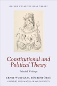 Constitutional and Political Theory: Selected Writings - Ernst-Wolfgang Bockenforde - cover