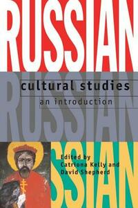 Russian Cultural Studies: An Introduction - cover