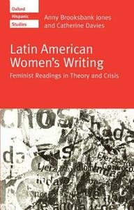 Latin American Women's Writing: Feminist Readings in Theory and Crisis - cover