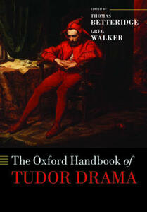 The Oxford Handbook of Tudor Drama - cover