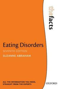 Eating Disorders: The Facts - Suzanne Abraham - cover