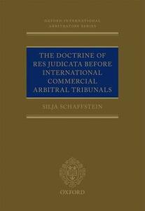 The Doctrine of Res Judicata Before International Commercial Arbitral Tribunals - Silja Schaffstein - cover