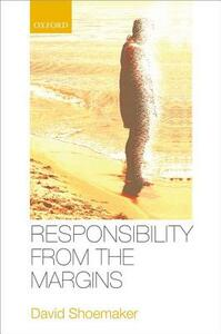 Responsibility from the Margins - David Shoemaker - cover