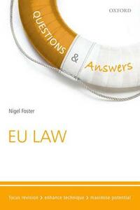 Questions & Answers EU Law: Law Revision and Study Guide - Nigel Foster - cover