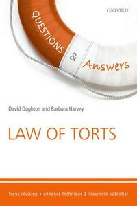 Questions & Answers Law of Torts: Law Revision and Study Guide - David Oughton,Barbara Harvey - cover