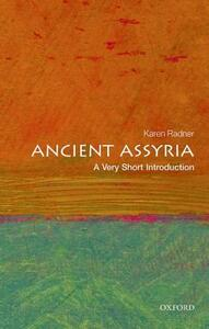 Ancient Assyria: A Very Short Introduction - Karen Radner - cover