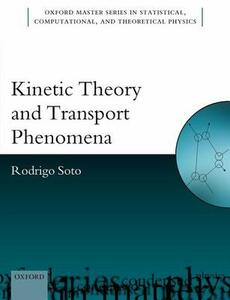 Kinetic Theory and Transport Phenomena - Rodrigo Soto - cover