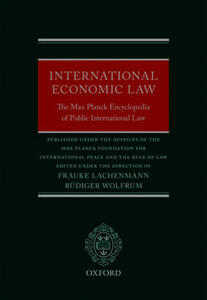 International Economic Law: The Max Planck Encyclopedia of Public International Law - cover