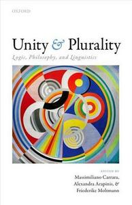 Unity and Plurality: Logic, Philosophy, and Linguistics - cover