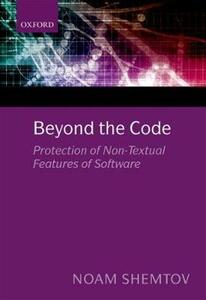 Beyond the Code: Protection of Non-Textual Features of Software - Noam Shemtov - cover