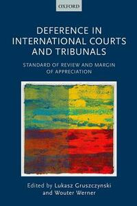 Deference in International Courts and Tribunals: Standard of Review and Margin of Appreciation - cover