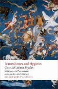 Constellation Myths: with Aratus's Phaenomena - Eratosthenes,Hyginus,Aratus - cover