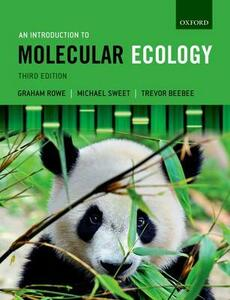 An Introduction to Molecular Ecology - Graham Rowe,Michael Sweet,Trevor Beebee - cover