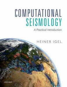 Computational Seismology: A Practical Introduction - Heiner Igel - cover