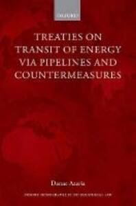 Treaties on Transit of Energy via Pipelines and Countermeasures - Danae Azaria - cover