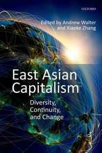 East Asian Capitalism: Diversity, Continuity, and Change - cover