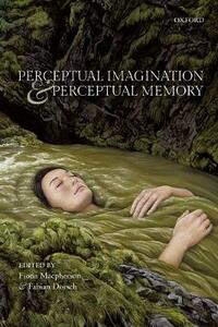 Perceptual Imagination and Perceptual Memory - cover