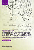 Libro in inglese Textbook of Evolutionary Psychiatry and Psychosomatic Medicine: The Origins of Psychopathology Martin Brune