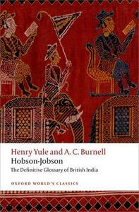 Hobson-Jobson: The Definitive Glossary of British India - Henry Yule,A. C. Burnell - cover