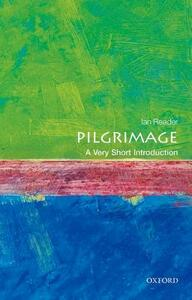 Pilgrimage: A Very Short Introduction - Ian Reader - cover
