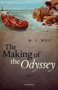 The Making of the Odyssey - M. L. West - cover