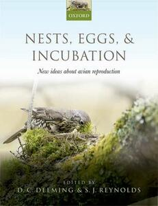 Nests, Eggs, and Incubation: New ideas about avian reproduction - cover