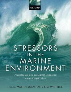 Stressors in the Marine Environment: Physiological and ecological responses; societal implications - cover