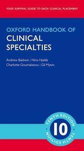 Oxford Handbook of Clinical Specialties - Mini Edition - Andrew Baldwin,Nina Hjelde,Charlotte Goumalatsou - cover