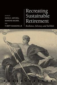 Recreating Sustainable Retirement: Resilience, Solvency, and Tail Risk - cover