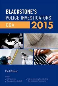 Blackstone's Police Investigators' Q&A 2015 - Paul Connor - cover