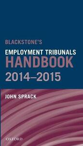 Blackstone's Employment Tribunals Handbook 2014-15 - John Sprack - cover