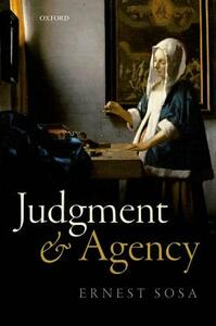 Judgment and Agency - Ernest Sosa - cover